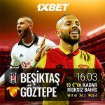 1xbet Beşiktaş - Göztepe maçında 10 Euro bonus veriyor.
