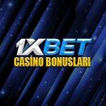 1xbet sitesinde yer alan casino bonusları